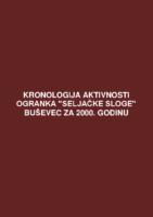 Kronologija aktivnosti Ogranka Seljačke sloge Buševec za 2000. godinu.